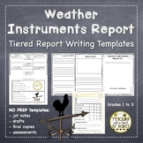 Weather Instruments: Tiered Report Writing Templates