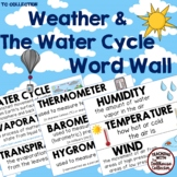 WEATHER & THE WATER CYCLE WORD WALL - From the TC Collection