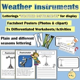 Weather Instruments Posters, Informational Text, Worksheets, Cut/Paste, Displays