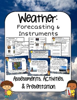 Weather Instruments and Forecasting Presentation, Assessments and Activities