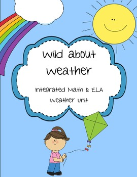 Weather- Integrated Math and ELA Unit