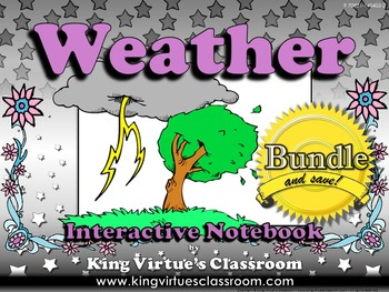 Weather Interactive Notebook BUNDLE - King Virtue's Classroom