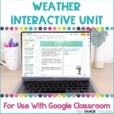 Weather Interactive Unit for Use With Google Classroom™ |