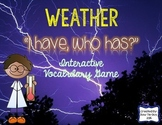 "Weather Interactive Vocabulary Game ""I Have, Who Has?"" Cards"