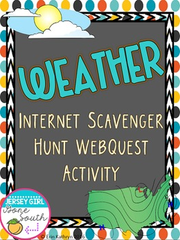 Weather Internet Scavenger Hunt WebQuest Activity
