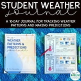 Student Weather Journal: Tracking Weather Patterns and Making Predictions