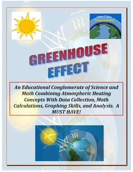 Weather LAB: Greenhouse Effect (A Must have for Combining Science and Math!)