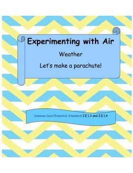 Weather - Let's Make a Parachute!