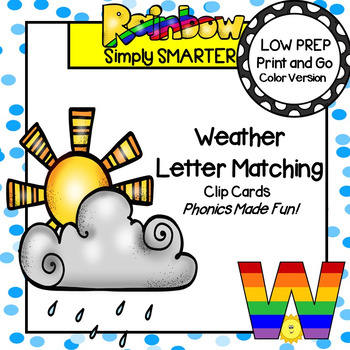 Weather Letter Matching:  LOW PREP Uppercase and Lowercase Letters Clip Cards