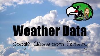 Weather Line/Dot Plot 4.9A Google Classroom