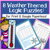 Weather Logic Puzzles Print And Google Classroom! Great For Critical Thinking!