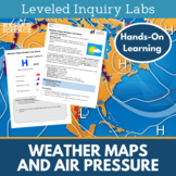 Weather Maps and Air Pressure Inquiry Labs