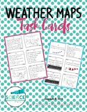 Weather Maps Task Cards (Google Classroom compatible)