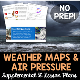 Weather Maps and Air Pressure - Supplemental Lesson - No Lab