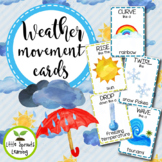 Weather Movement Cards - Brain Breaks (Transition activity)