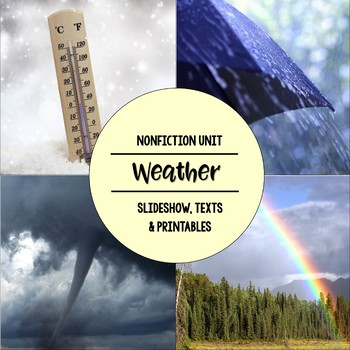 Weather Nonfiction Close Reading & Visual Vocabulary Unit