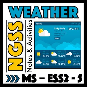 Weather Notes and Activities for NGSS MS-ESS2-5