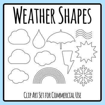 Weather Outlines / Shapes / Templates Clip Art Set for Commercial Use