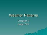 Weather Patterns (5th Grade Scott Foresman Science- Ch. 8)
