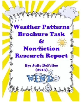 Weather Patterns Brochure and Non-Fiction Research (CCSS Aligned)