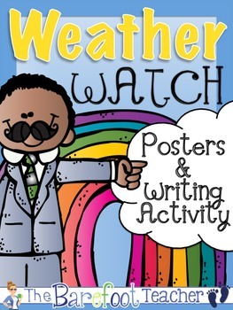 Weather Posters & Writing Activity