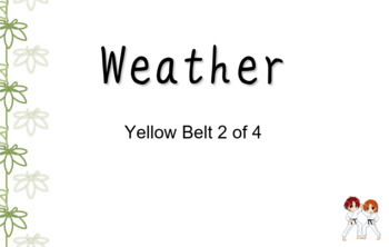 Weather PowerPoint DDJ [Yellow Belt 2 of 4]