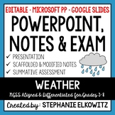 Weather PowerPoint, Notes & Exam