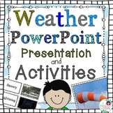Weather Activities and PowerPoint