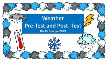 Weather Pre- Assessment and Post- Assessment