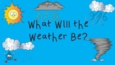 Weather Predictions- What Will the Weather Be?