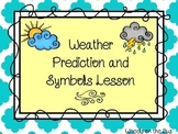 Weather Predictions and Symbols Lesson