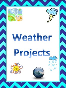 Weather Projects and Rubric