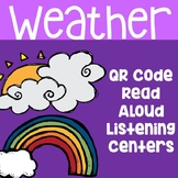 Weather QR Code Read Aloud Listening Centers
