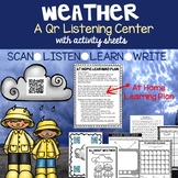 Weather QR Listening Center At Home Distance Learning Unit