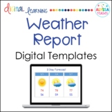 Weather Report Digital Templates - Distance Learning