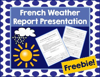 French Weather Report Presentation - Reportage météo