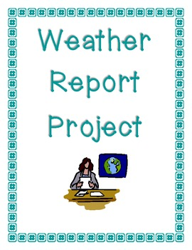 Weather Report Project for Kids!
