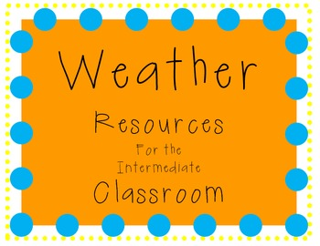 Weather Resources for the Intermediate Classroom
