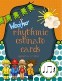 Weather Rhythmic Ostinato Cards