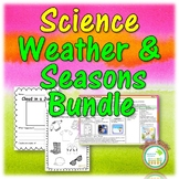 Science Weather and Seasons Bundle