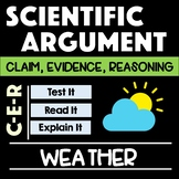 Weather Scientific Argument with Claim Evidence Reasoning