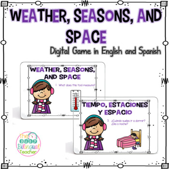 Weather, Seasons, and Space Digital Activity in English and Spanish