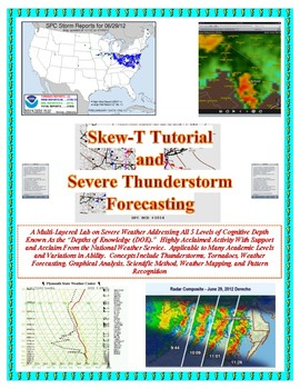 Weather: Severe Weather LAB MANUAL-Skew-T and CASE STUDIES. A Must Have!