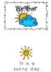 Weather Shared Reader, 2 Emergent Readers and Picture Cards