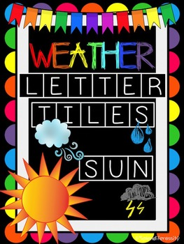 Weather Sight Words: Letter Tiles