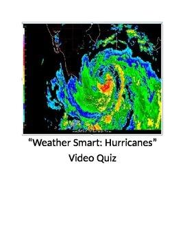 """""""Weather Smart: Hurricanes"""" Video Quiz"""