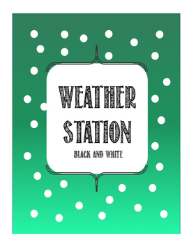 Weather Station (Black and White)