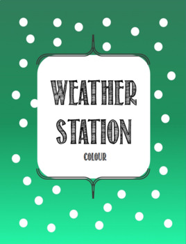 Weather Station (Colour)