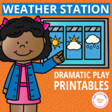 Weather Station Dramatic Play Printables | Weather Theme Pretend Play