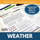Weather - Sub Plans or Distance Learning